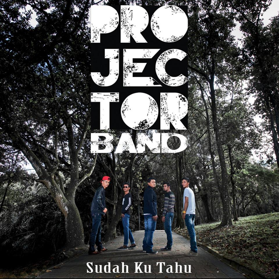 Lirik Lagu Sudah Ku Tahu - Projector Band