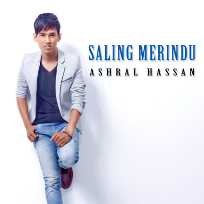 Release_Ashral_SalingMerindu